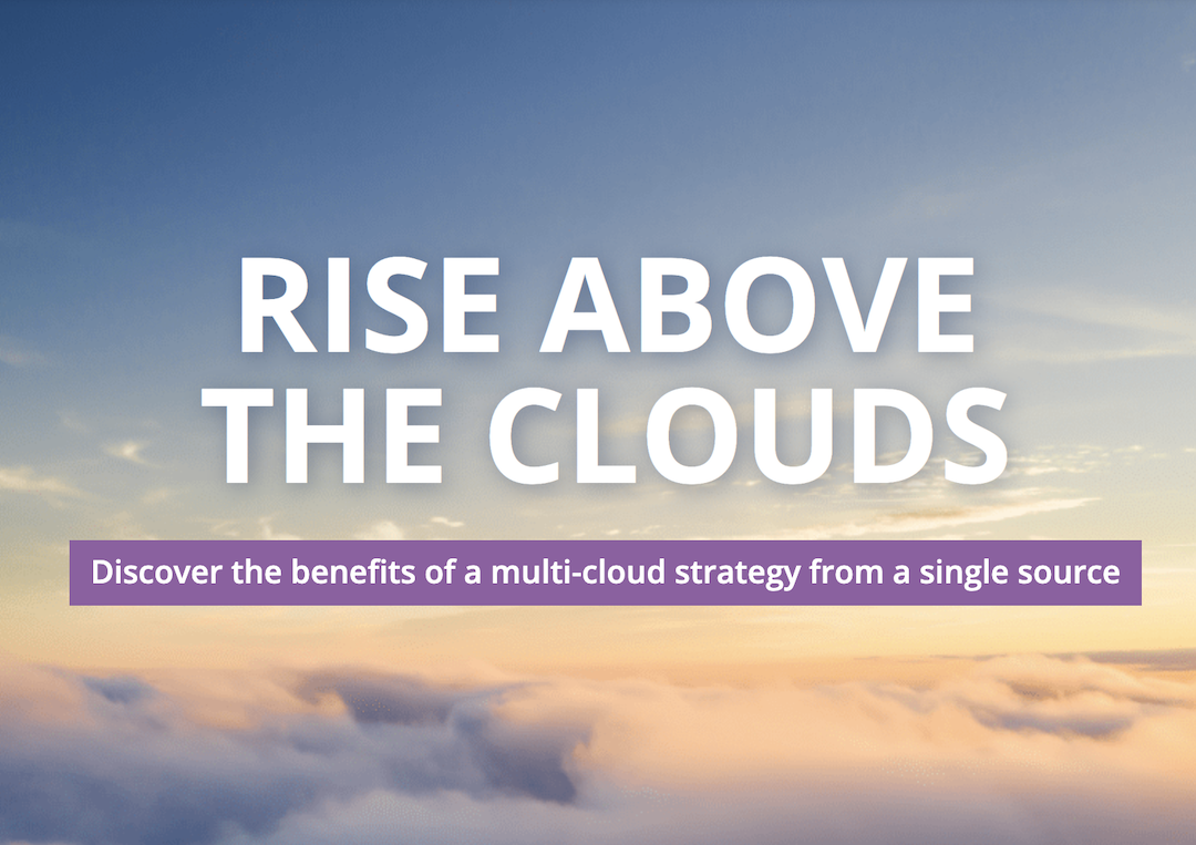 Uncover the advantages of a multi-cloud strategy