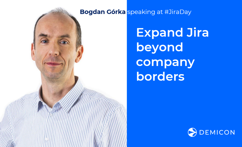 DEMICON's Bogdan Gorka to discuss expanding Jira beyond company borders at Deviniti Jira Day event